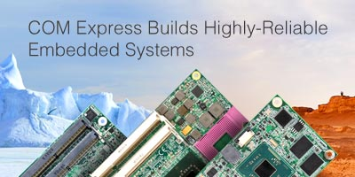 COM Express Builds Reliable Embedded Systems, Medical Equipments