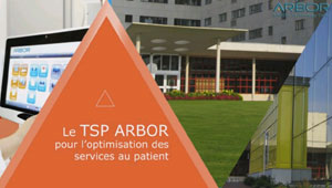 le TSP ARBOR transforme la relation patient-docteur